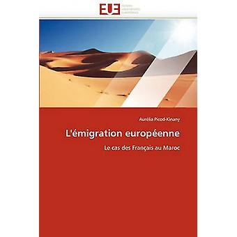 LEmigration Europeenne by PicodKinany & Aurlia