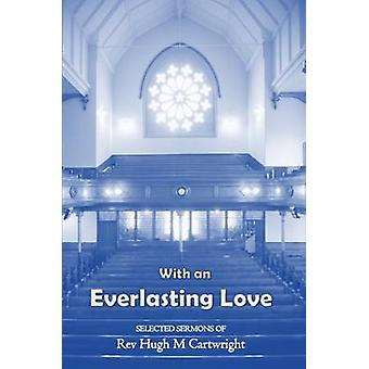 With an Everlasting Love by Cartwright & Hugh