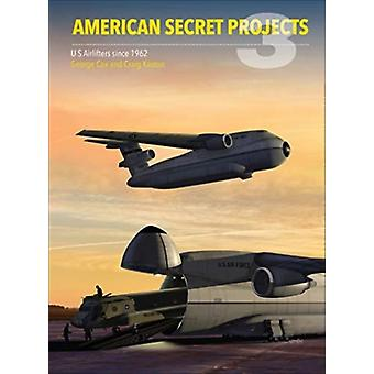 American Secret Projects 3 by Craig Kaston