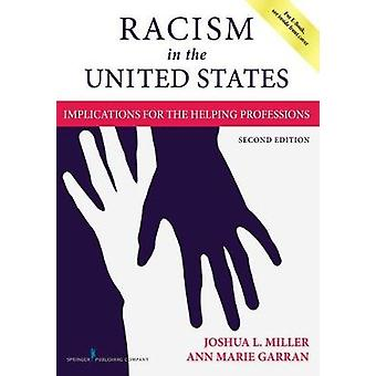 Racism in the United States - Implications for the Helping Professions