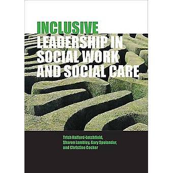 Inclusive johtajuus sosiaalityön ja sosiaalihuollon Trish on Hafford-