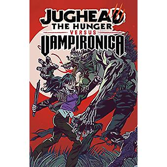 Jughead - The Hunger Vs. Vampironica by Frank Tieri - 9781645769736 Bo