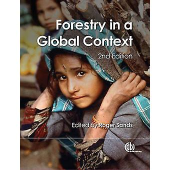 Forestry in a Global Context (2) by Roger Sands - 9781780641584 Book