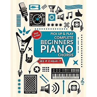 Complete Beginners Chords for Piano (Pick Up and Play) - Quick Start -