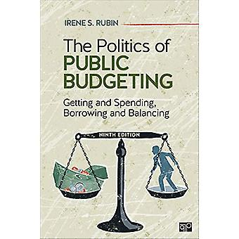 The Politics of Public Budgeting - Getting and Spending - Borrowing an