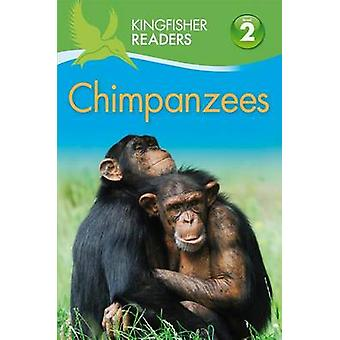 Chimpanzees by Claire Llewellyn - 9780753472262 Book