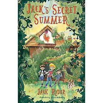 Jacks Secret Summer by Jack Ryder
