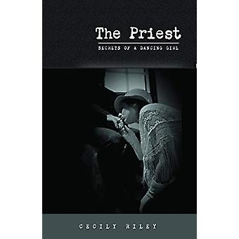 The Priest by Cecily Riley - 9781908577917 Book
