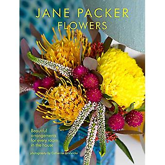 Jane Packer Flowers - Beautiful Flowers for Every Room in the House by