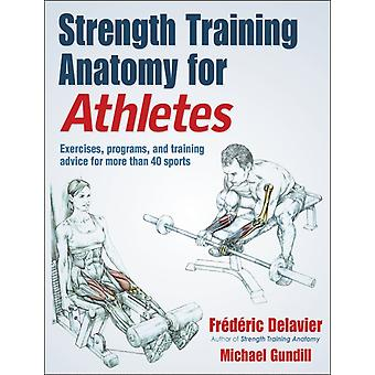 Strength Training Anatomy for Athletes by Frederic Delavier