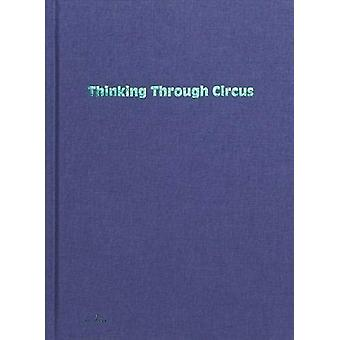 Thinking Through Circus by Bauke Lievens - 9789493146358 Book