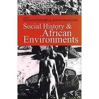 William Beinartin sosiaalinen historia ja Afrikkalainen ympäristö - 97808525