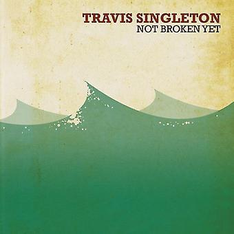 Travis Singleton - Non rotto Ancora [CD] Importazione USA