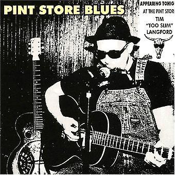 Langford, Tim Too Slim - Pint Store Blues [CD] USA import
