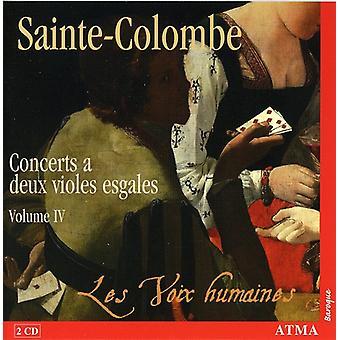 ムッシュ ・ ド ・ サント ・ コロンブ-サント コロンブ: コンサート ドゥ ヴィオール Esgales Vol. 4 [CD] USA 輸入