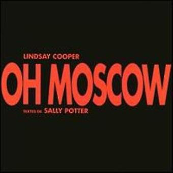 Lindsay Cooper - Oh Moscow [CD] USA import