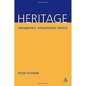 Heritage: Management, Interpretation, Identity [Illustrated]