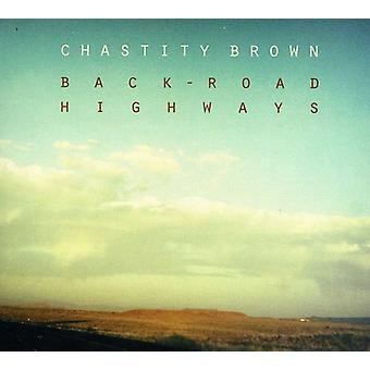 Chastity Brown - Back-Road Highways [CD] USA import