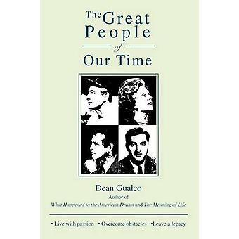 The Great People of Our Time by Dean Gualco - 9781491750292 Book