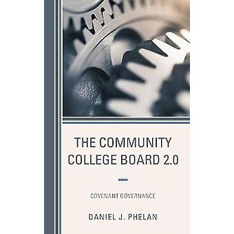 The Community College Board 2.0