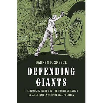 Defending Giants by Darren Frederick Speece