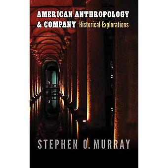 American Anthropology and Company door Stephen O. Murray