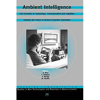 Ambient Intelligence by Riva & G.