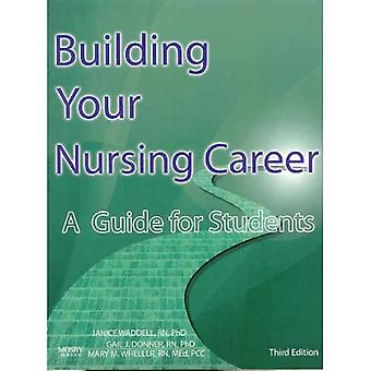Building Your Nursing Career: A Guide for Students, 3e