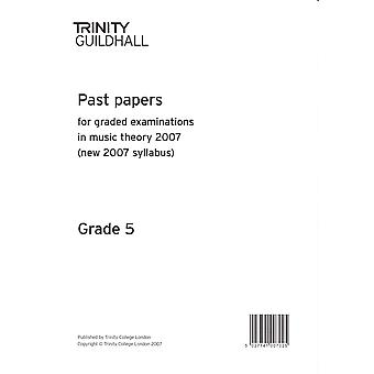 Trinity Past Papers: Theory of Music (2007) Gd 5