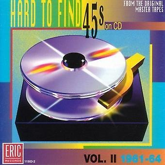 Hard to Find 45's on CD - Hard to Find 45's on CD: Vol. 2-1961-64 [CD] USA import