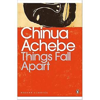 Tingene falder fra hinanden af Chinua Achebe - 9780141023380 bog