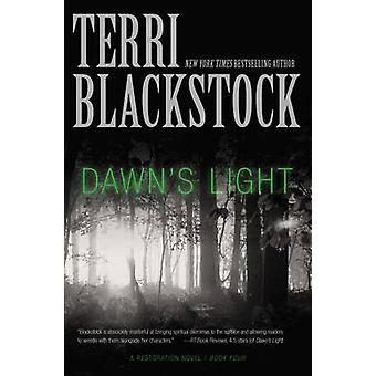 Dawn's licht door Terri Blackstock - 9780310337829 boek