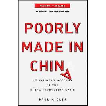 Poorly Made in China - An Insider's Account of the China Production Ga