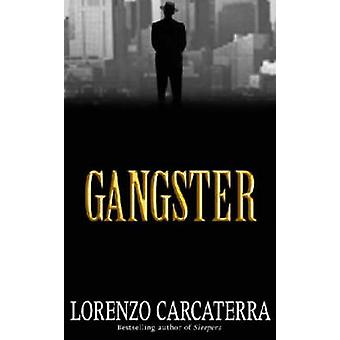 Gangster (New edition) by Lorenzo Carcaterra - 9780743416023 Book