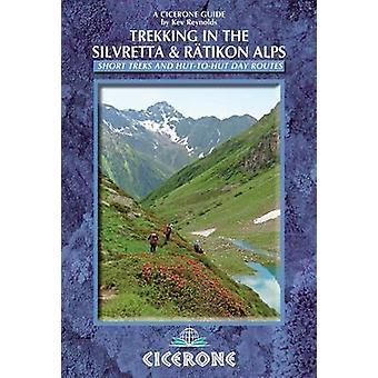 Wandeltochten in de Silvretta en de Ratikon Alpen door Kev Reynolds - 97818528