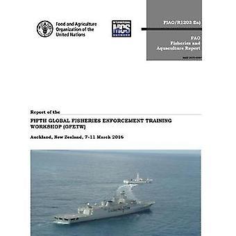 Betänkande av femte globala fisket brottsbekämpande utbildning Workshop (G