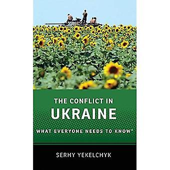 El conflicto en Ucrania: lo que todo el mundo debe saber