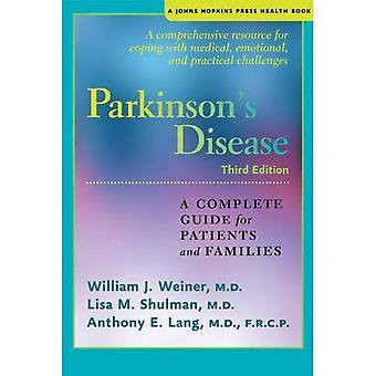 Parkinsons sykdom: en komplett Guide til pasienter og familier (en Johns Hopkins Press helse bok)