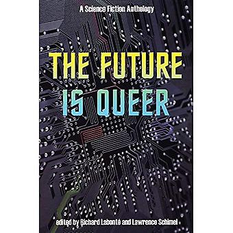 De toekomst is Queer: A Science Fiction Anthology