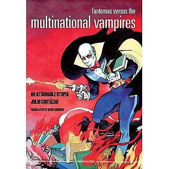 FantomaS vs. monikansallisten vampyyrit: saavutettavissa Utopia (Semiotext