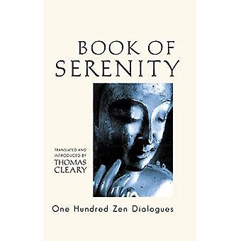 Le livre de la sérénité: une centaine ZEN Dialogues