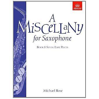 Ogólnie na saksofon, Księga I: (siedem łatwych utworów): Bk. 1