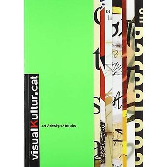 Visualkultur.cat: Kunst/Design/boeken