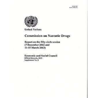 Verslag van de Commissie over verdovende over de vijftig-zesde zitting (officiële Records, 2013: Supplement)