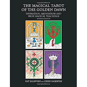 Magiczne Tarot Złotego Brzasku: Wróżby, medytacji i wysokiej Magical nauki