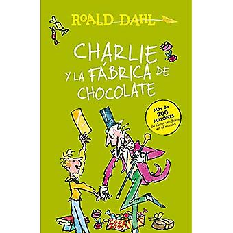 Charlie Y La F brica de Chocolate / Charlie and the Chocolate Factory