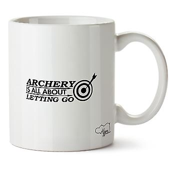 Hippowarehouse ArcheryIt's  All About Letting Go Printed Mug Cup Ceramic 10oz