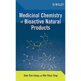 Medicinal Chemistry of Bioactive by Liang