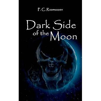 Dark Side Of The Moon by Rasmussen & P.C.