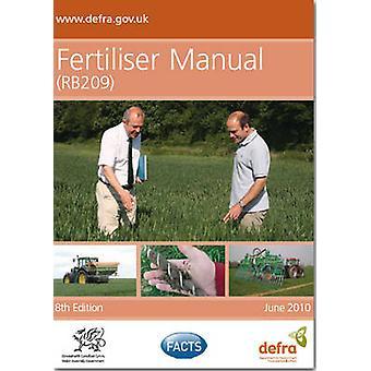 Fertiliser Manual (RB209) - 2010 (4th impression 2012) by Great Britai